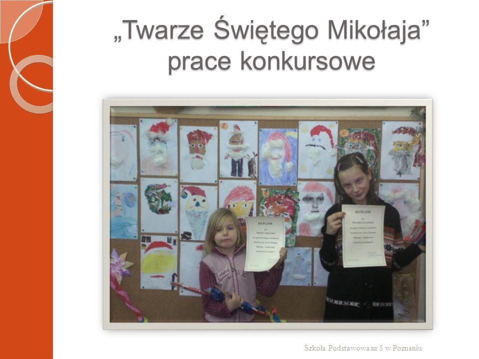 Twarze Świętego Mikołaja prace konkursowe Szkoła Podstawowa nr 5 w Poznaniu