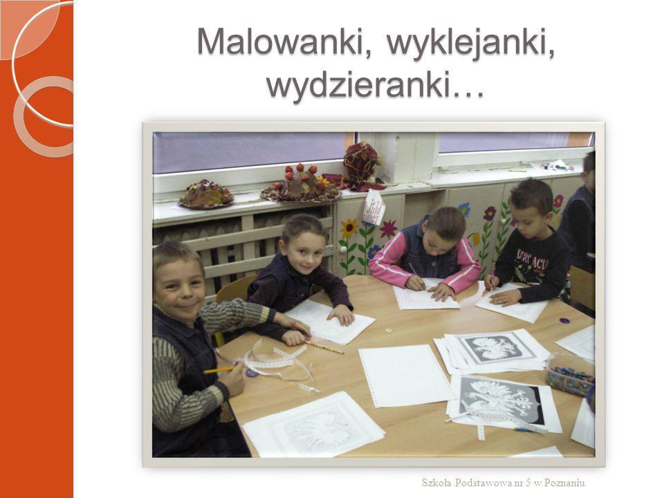 Malowanki, wyklejanki, wydzieranki… Szkoła Podstawowa nr 5 w Poznaniu