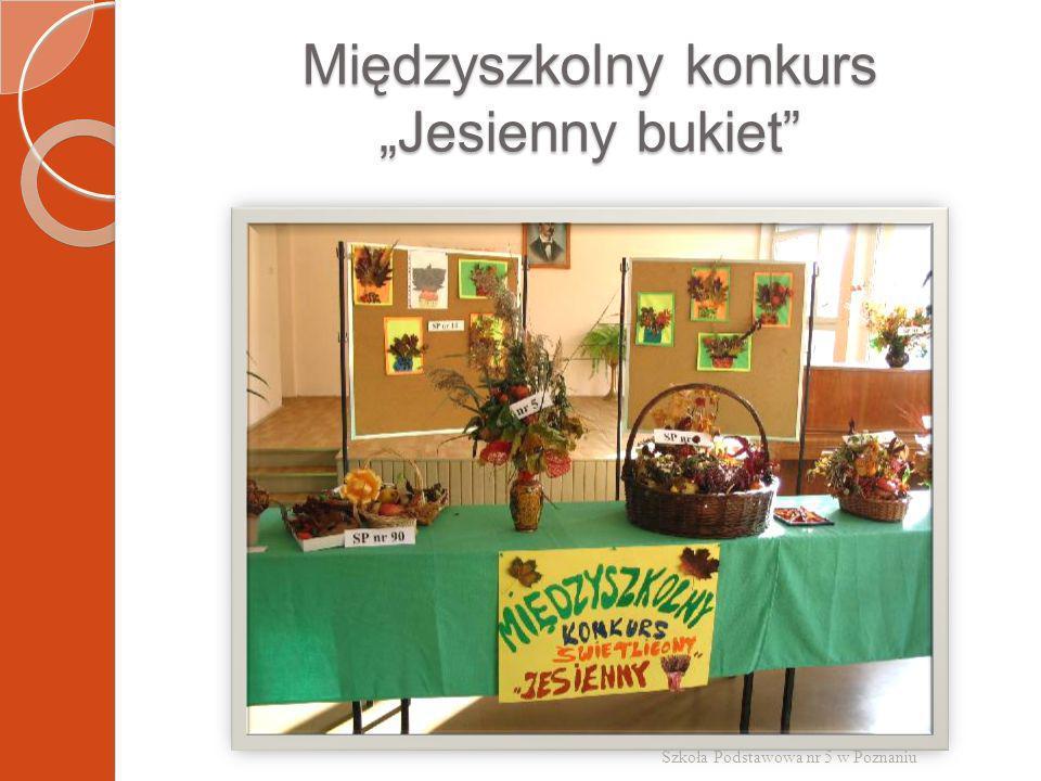 Międzyszkolny konkurs Jesienny bukiet Szkoła Podstawowa nr 5 w Poznaniu
