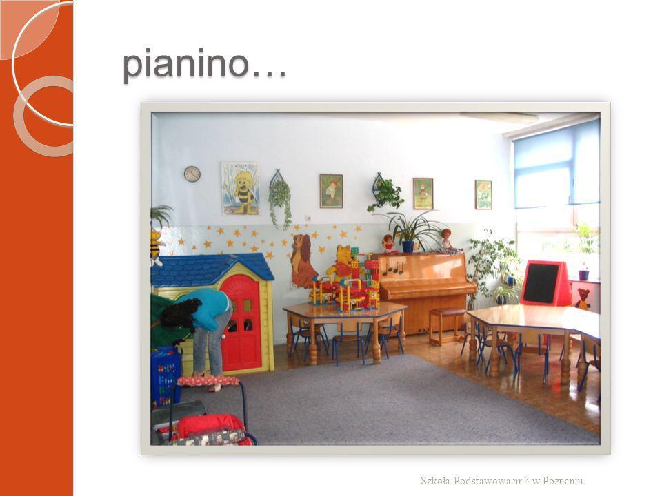 pianino… pianino… Szkoła Podstawowa nr 5 w Poznaniu