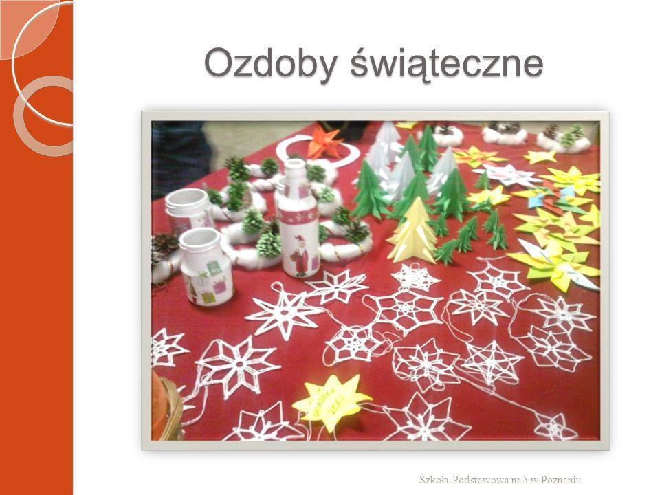 Ozdoby świąteczne Szkoła Podstawowa nr 5 w Poznaniu