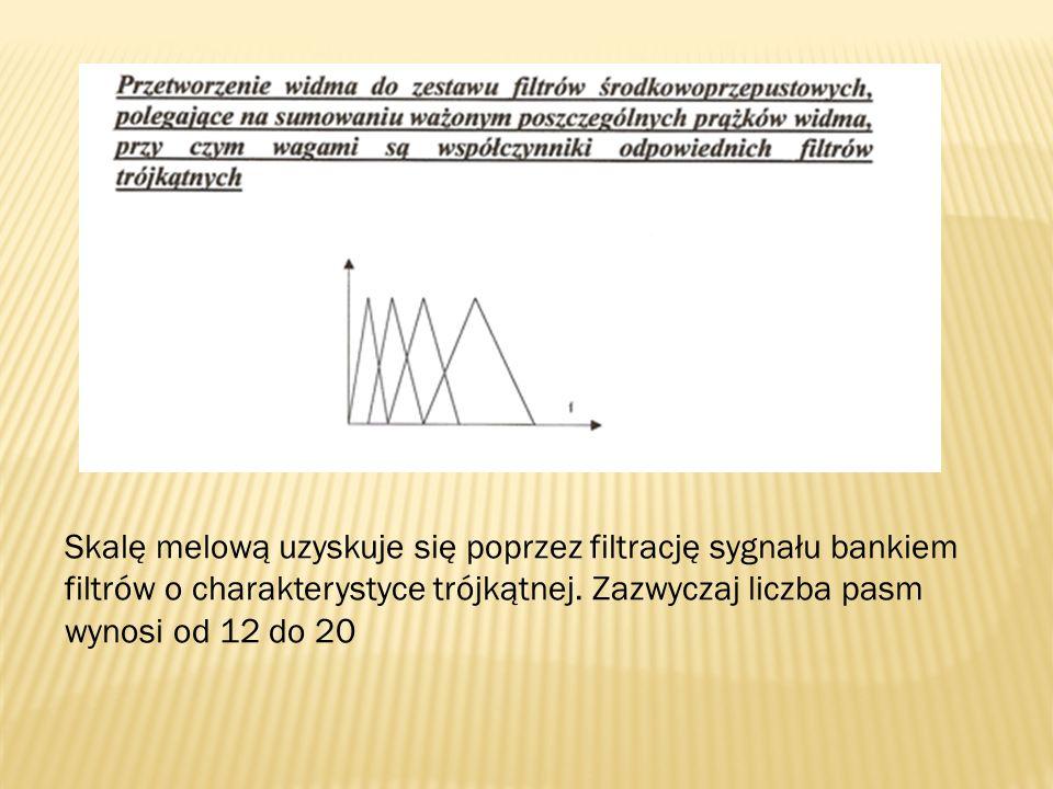 Skalę melową uzyskuje się poprzez filtrację sygnału bankiem filtrów o charakterystyce trójkątnej. Zazwyczaj liczba pasm wynosi od 12 do 20
