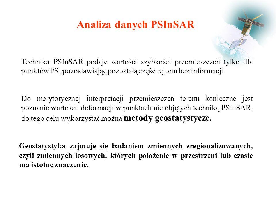 Analiza danych PSInSAR Technika PSInSAR podaje wartości szybkości przemieszczeń tylko dla punktów PS, pozostawiając pozostałą część rejonu bez informacji.