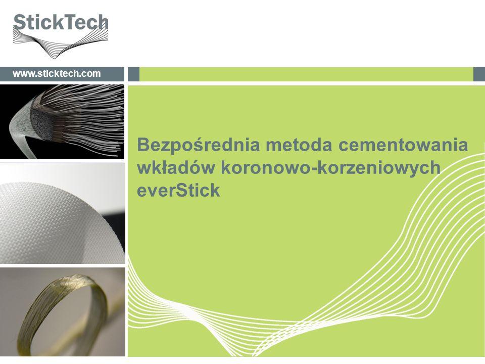 newdentaldimensionswww.sticktech.com Bezpośrednia metoda cementowania wkładów koronowo-korzeniowych everStick