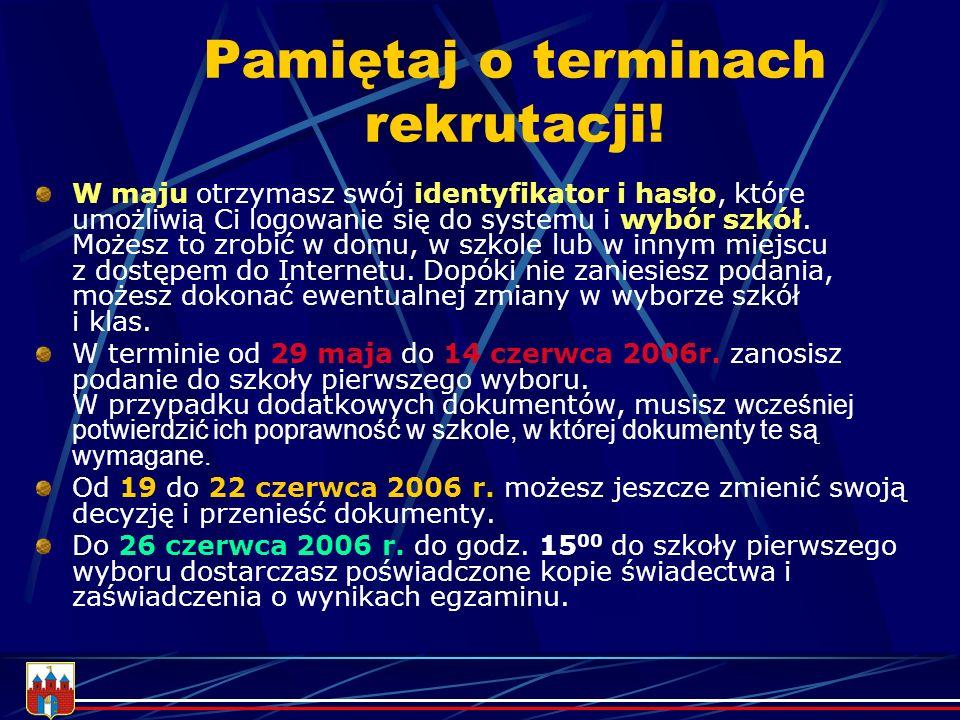 Bliższe informacje znajdziesz w informatorze o szkołach ponadgimnazjalnych miasta BYDGOSZCZY www.bydgoszcz.pl/rekrutacja lub www.bydgoszcz.edu.com.pl lub www.zse.bydgoszcz.pl