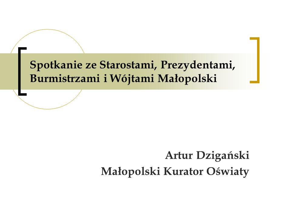 Spotkanie ze Starostami, Prezydentami, Burmistrzami i Wójtami Małopolski Artur Dzigański Małopolski Kurator Oświaty