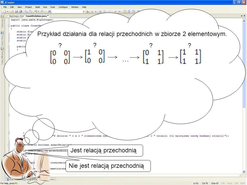 … Przykład działania dla relacji przechodnich w zbiorze 2 elementowym.