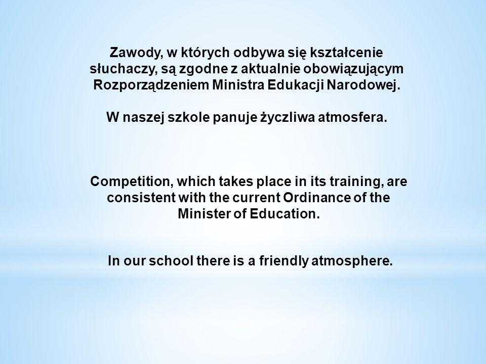 Zawody, w których odbywa się kształcenie słuchaczy, są zgodne z aktualnie obowiązującym Rozporządzeniem Ministra Edukacji Narodowej. W naszej szkole p