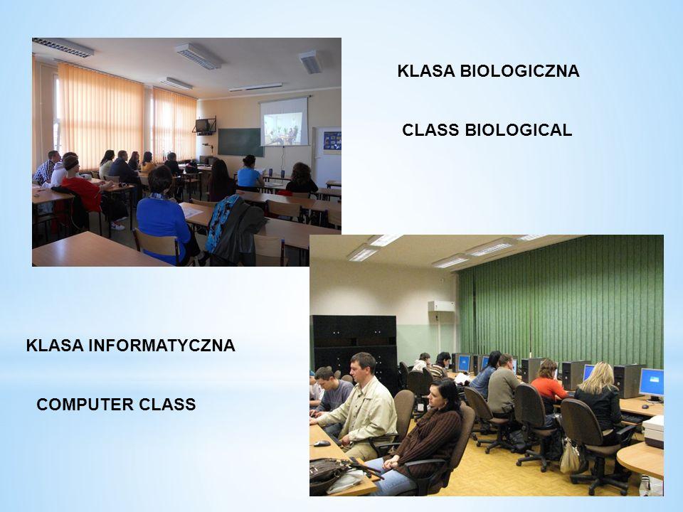 KLASA BIOLOGICZNA CLASS BIOLOGICAL KLASA INFORMATYCZNA COMPUTER CLASS