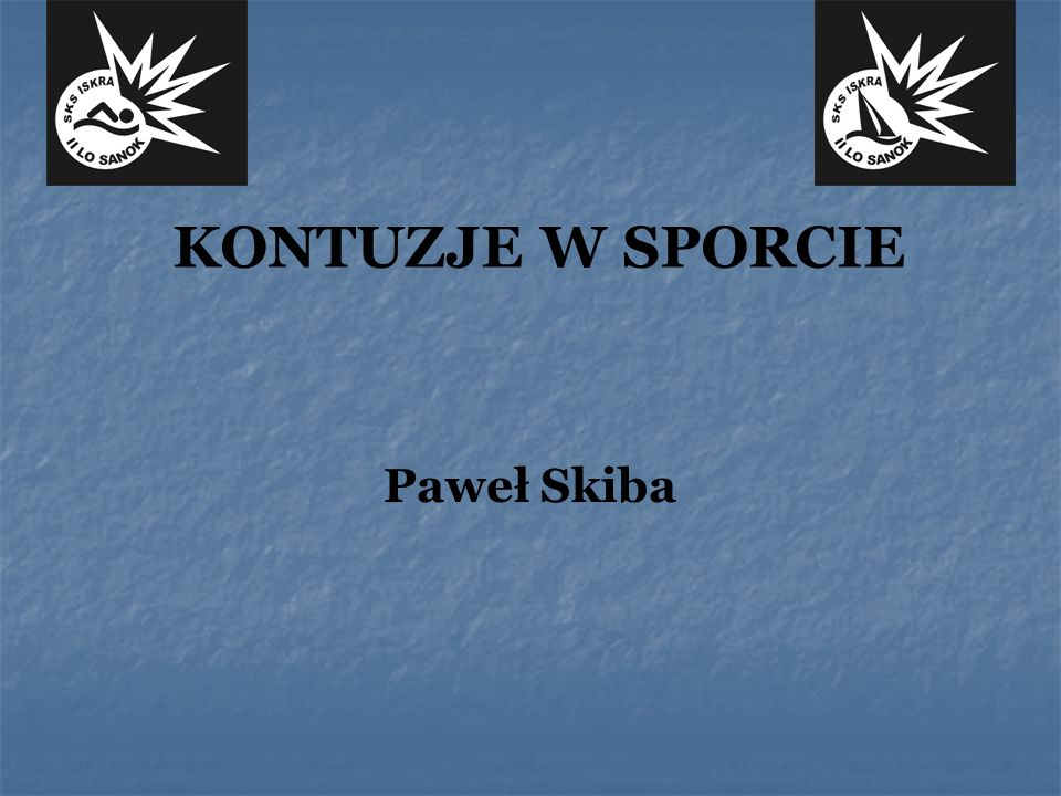 KONTUZJE W SPORCIE Paweł Skiba
