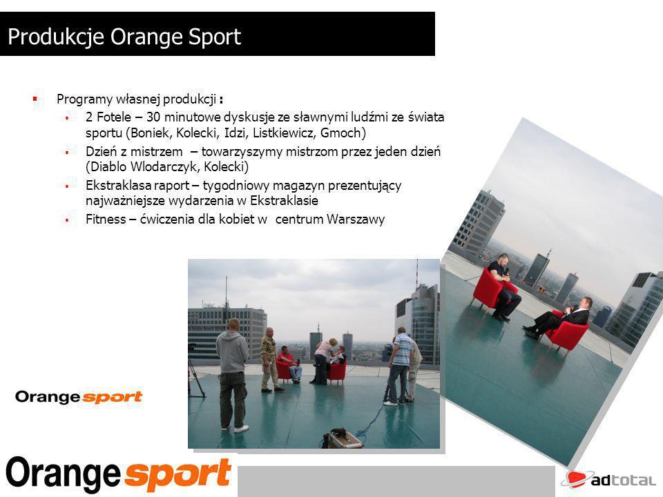 Programy informacyjne aktualizowane kilka razy w ciągu dnia (przynajmniej 5 razy ) stały scroll z bieżącymi informacjami sportowymi tworzone wewnętrznie (na podstawie materiałów video agencji: Reuters, PAP, SNTV) Programy sportowe dla dzieci,, Zebi Goool unikalna koncepcja programu dla dzieci codzienna aktualizacja Produkcje Orange Sport