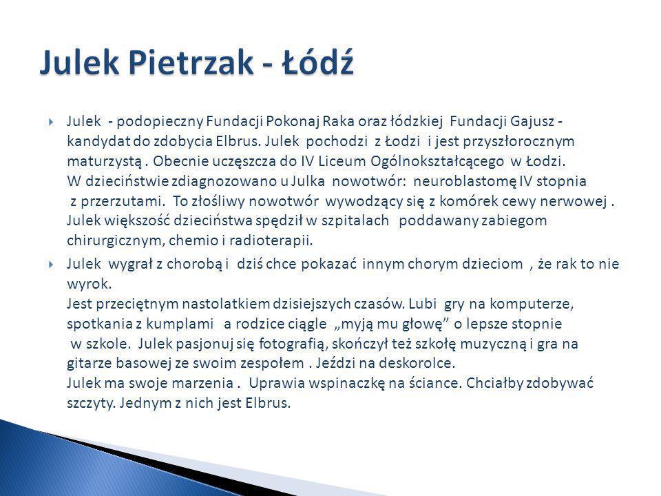 Julek - podopieczny Fundacji Pokonaj Raka oraz łódzkiej Fundacji Gajusz - kandydat do zdobycia Elbrus.