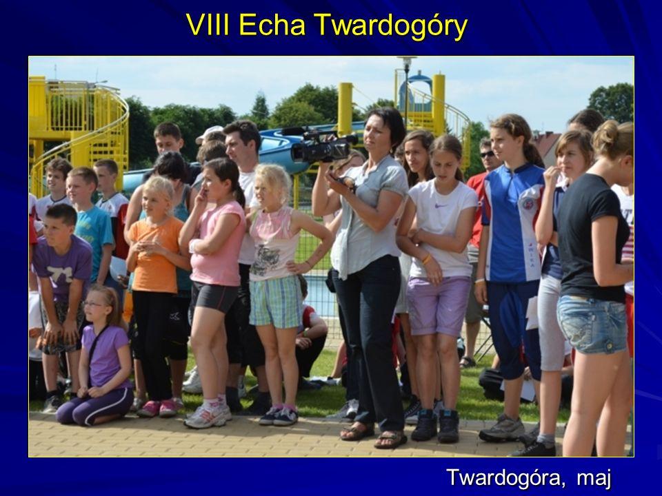 VIII Echa Twardogóry Twardogóra, maj
