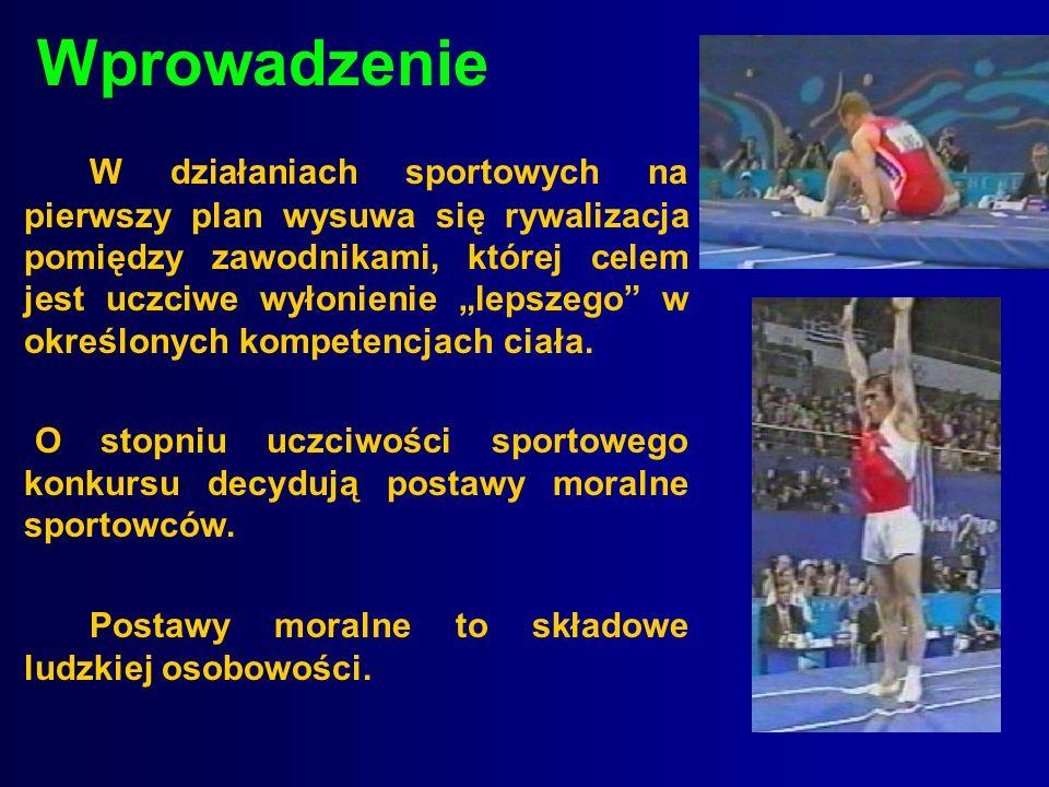 Wprowadzenie W działaniach sportowych na pierwszy plan wysuwa się rywalizacja pomiędzy zawodnikami, której celem jest uczciwe wyłonienie lepszego w ok