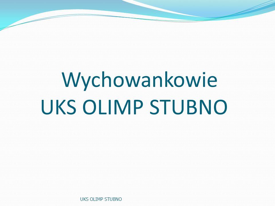 Wychowankowie UKS OLIMP STUBNO UKS OLIMP STUBNO