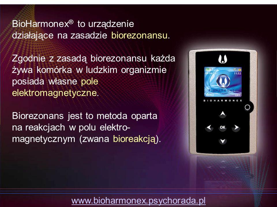 BioHarmonex ® to urządzenie działające na zasadzie biorezonansu. Zgodnie z zasadą biorezonansu każda żywa komórka w ludzkim organizmie posiada własne