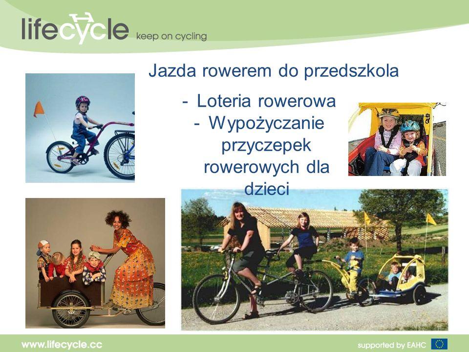 Jazda rowerem do przedszkola -Loteria rowerowa -Wypożyczanie przyczepek rowerowych dla dzieci