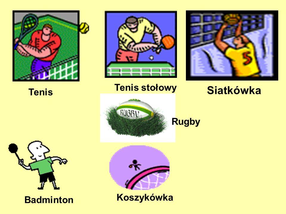 Tenis stołowy Badminton Siatkówka Koszykówka Tenis Rugby