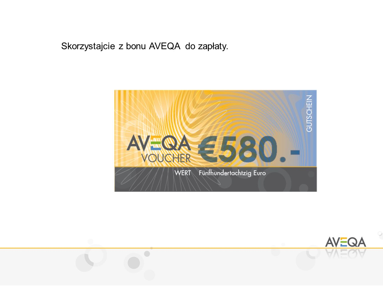 Skorzystajcie z bonu AVEQA do zapłaty.