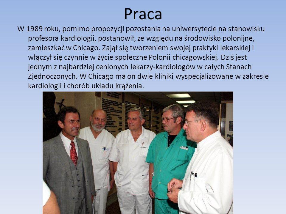 Praca W 1989 roku, pomimo propozycji pozostania na uniwersytecie na stanowisku profesora kardiologii, postanowił, ze względu na środowisko polonijne,