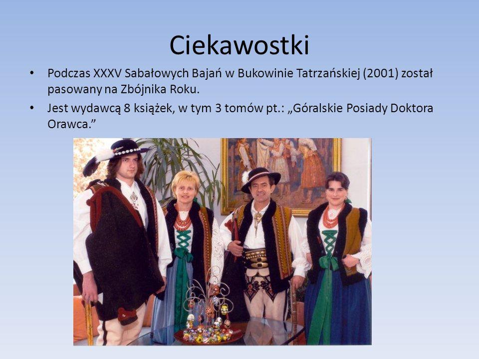 Ciekawostki Podczas XXXV Sabałowych Bajań w Bukowinie Tatrzańskiej (2001) został pasowany na Zbójnika Roku. Jest wydawcą 8 książek, w tym 3 tomów pt.: