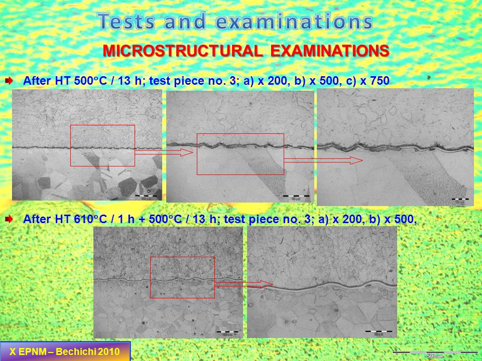 Conditions at the begining – without HT – test piece no. 1; a) x 200, b) x 500 MICROSTRUCTURAL EXAMINATIONS After HT 610 C / 1 h – test piece no. 2; a