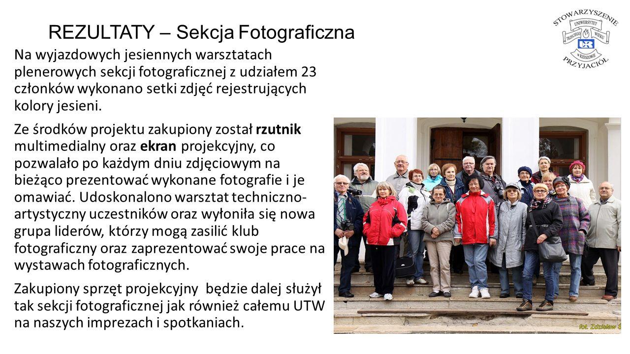 REZULTATY – Sekcja Fotograficzna Na wyjazdowych jesiennych warsztatach plenerowych sekcji fotograficznej z udziałem 23 członków wykonano setki zdjęć r
