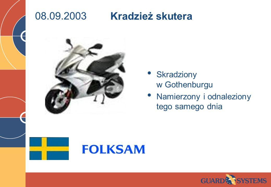 08.09.2003 Skradziony w Gothenburgu Namierzony i odnaleziony tego samego dnia Kradzież skutera