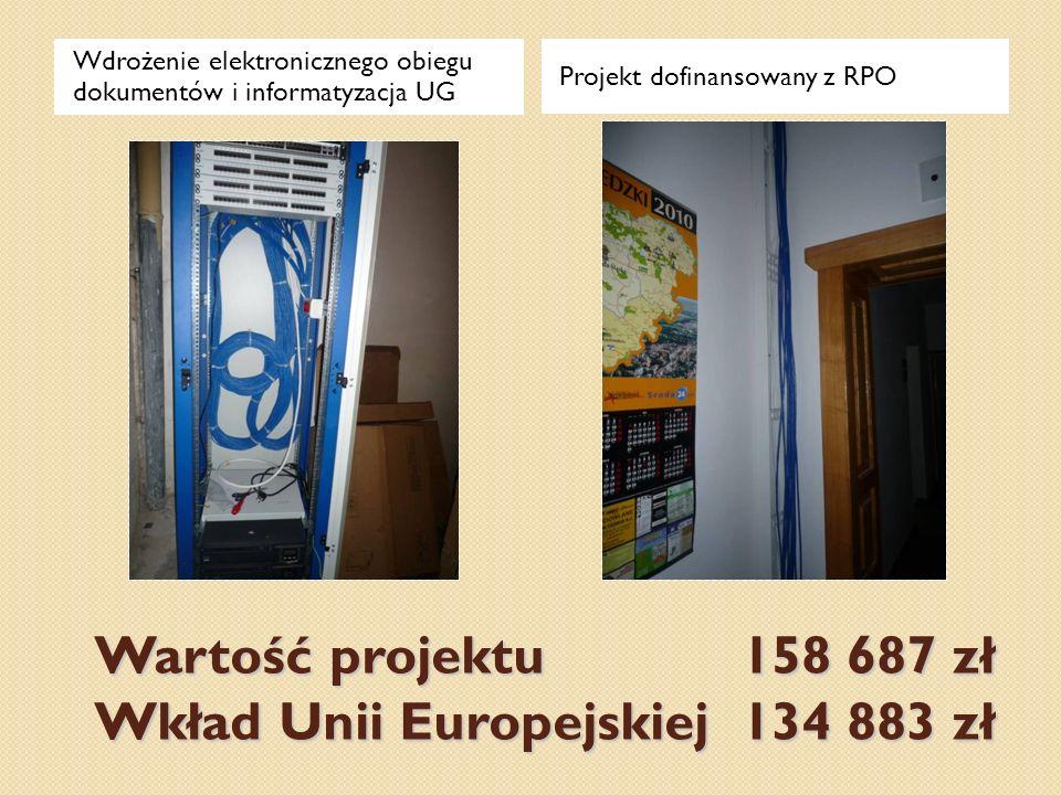 Wartość projektu 158 687 zł Wkład Unii Europejskiej 134 883 zł Wdrożenie elektronicznego obiegu dokumentów i informatyzacja UG Projekt dofinansowany z