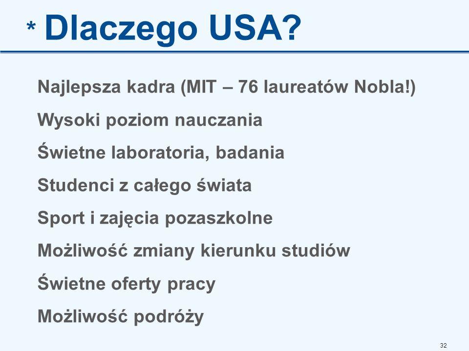 32 * Dlaczego USA.