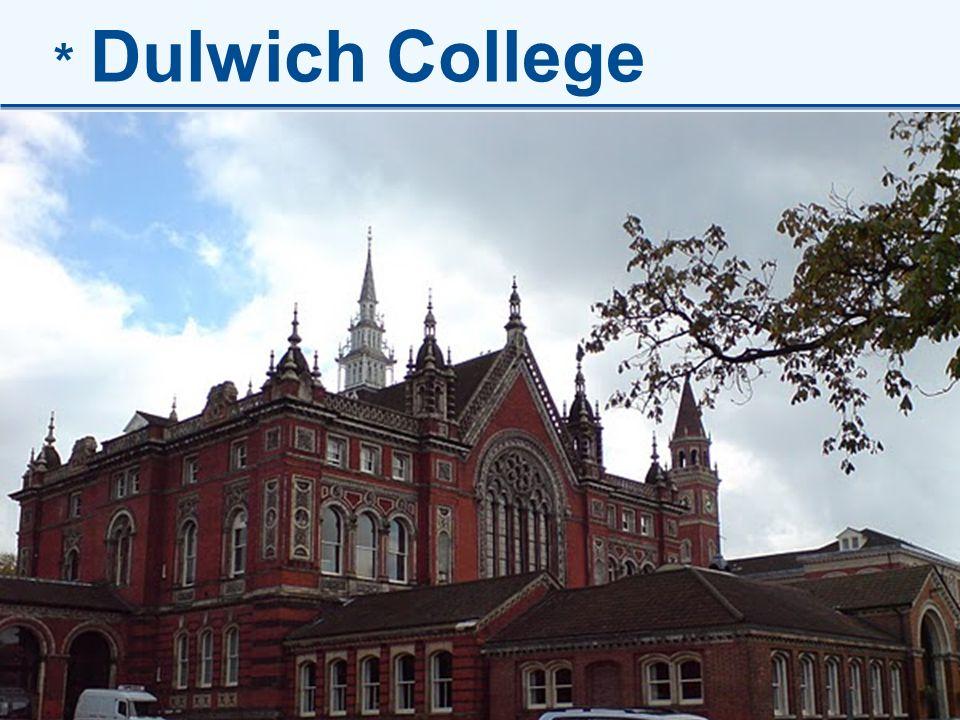 8 * Dulwich College