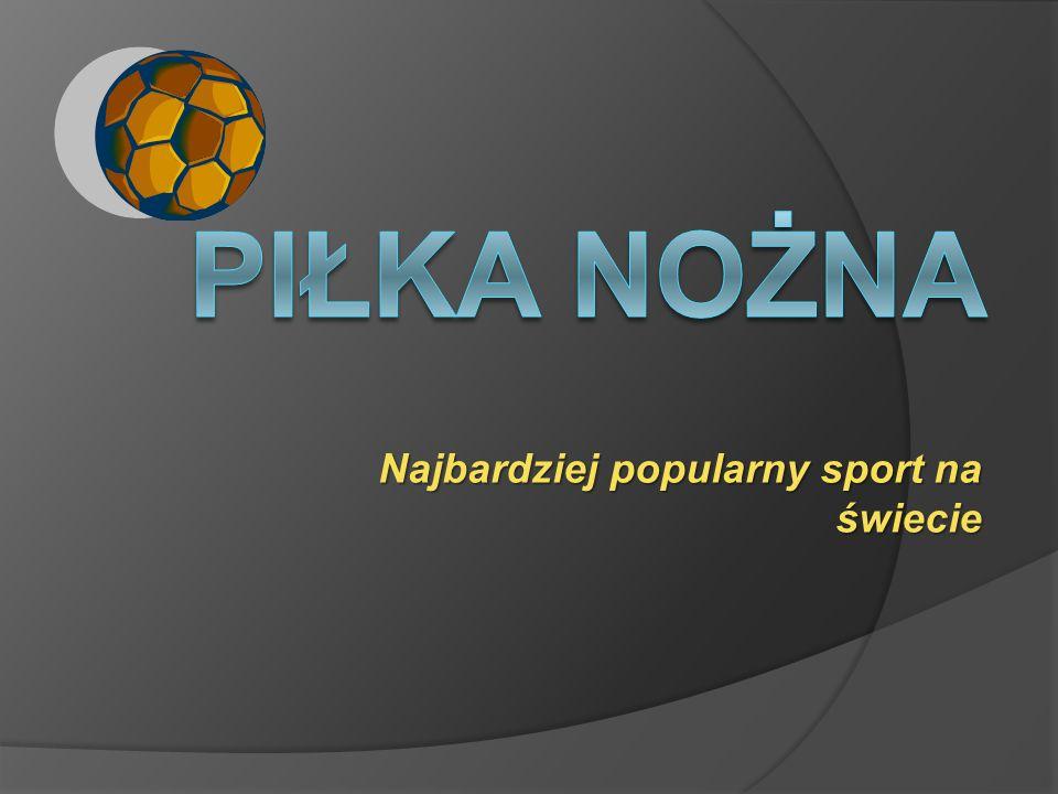 Najbardziej popularny sport na świecie