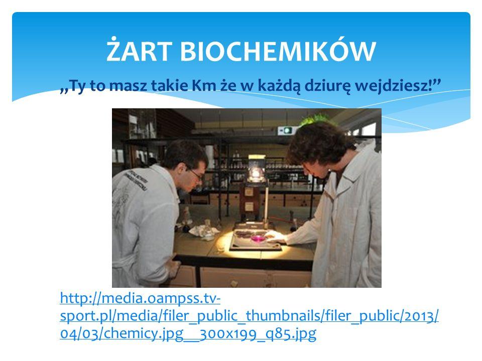 Ty to masz takie Km że w każdą dziurę wejdziesz! http://media.oampss.tv- sport.pl/media/filer_public_thumbnails/filer_public/2013/ 04/03/chemicy.jpg__
