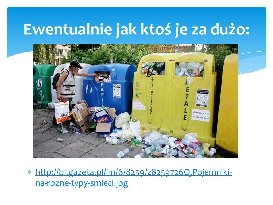 http://bi.gazeta.pl/im/6/8259/z8259726Q,Pojemniki- na-rozne-typy-smieci.jpg http://bi.gazeta.pl/im/6/8259/z8259726Q,Pojemniki- na-rozne-typy-smieci.jp
