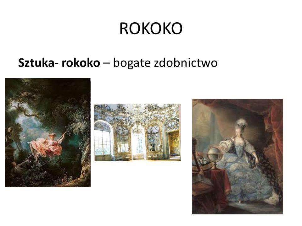 ROKOKO Sztuka- rokoko – bogate zdobnictwo