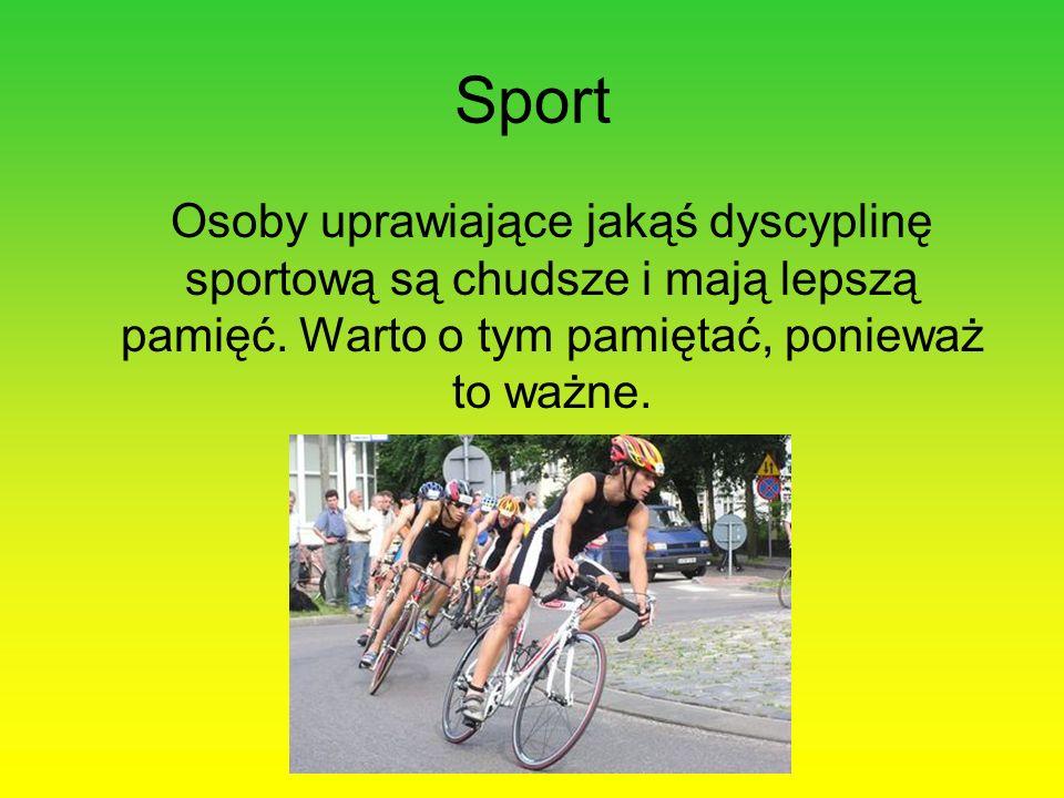 Sport Osoby uprawiające jakąś dyscyplinę sportową są chudsze i mają lepszą pamięć. Warto o tym pamiętać, ponieważ to ważne.