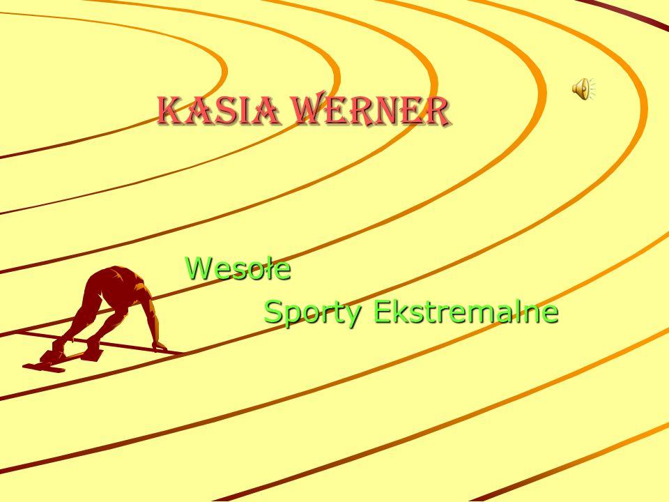 KaSia Werner Wesołe Sporty Ekstremalne