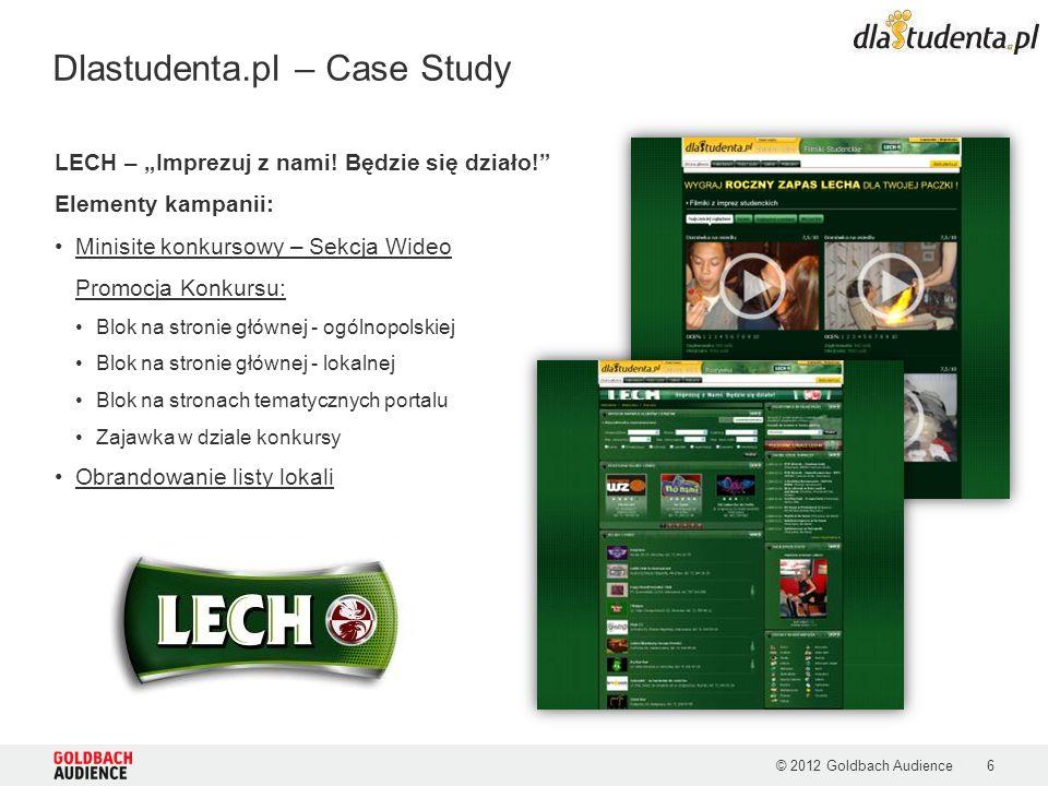 © 2012 Goldbach Audience7 Dlastudenta.pl – Zalety serwisu Stat24 Biznes 2013 Wykres przedstawia porównanie ilości użytkowników polskich portali studenckich.