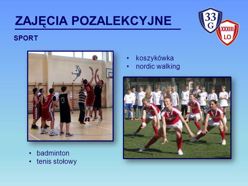 ZAJĘCIA POZALEKCYJNE koszykówka nordic walking SPORT badminton tenis stołowy