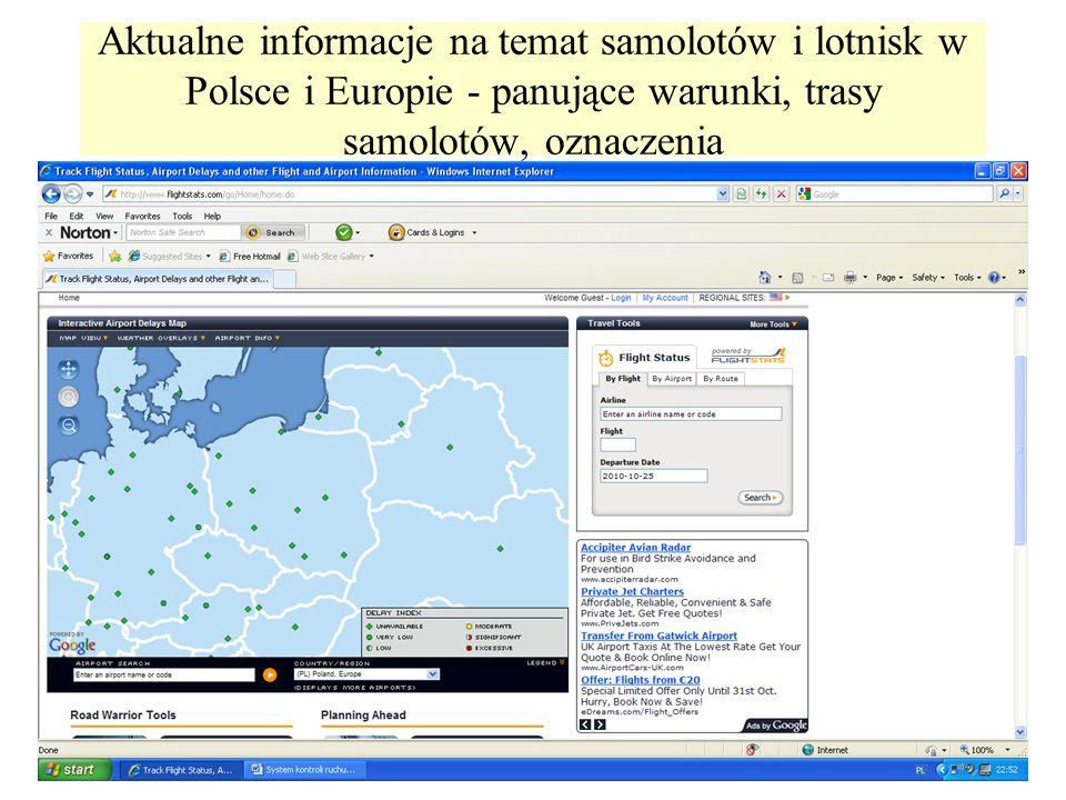 Aktualne informacje na temat samolotów i lotnisk w Polsce i Europie - panujące warunki, trasy samolotów, oznaczenia