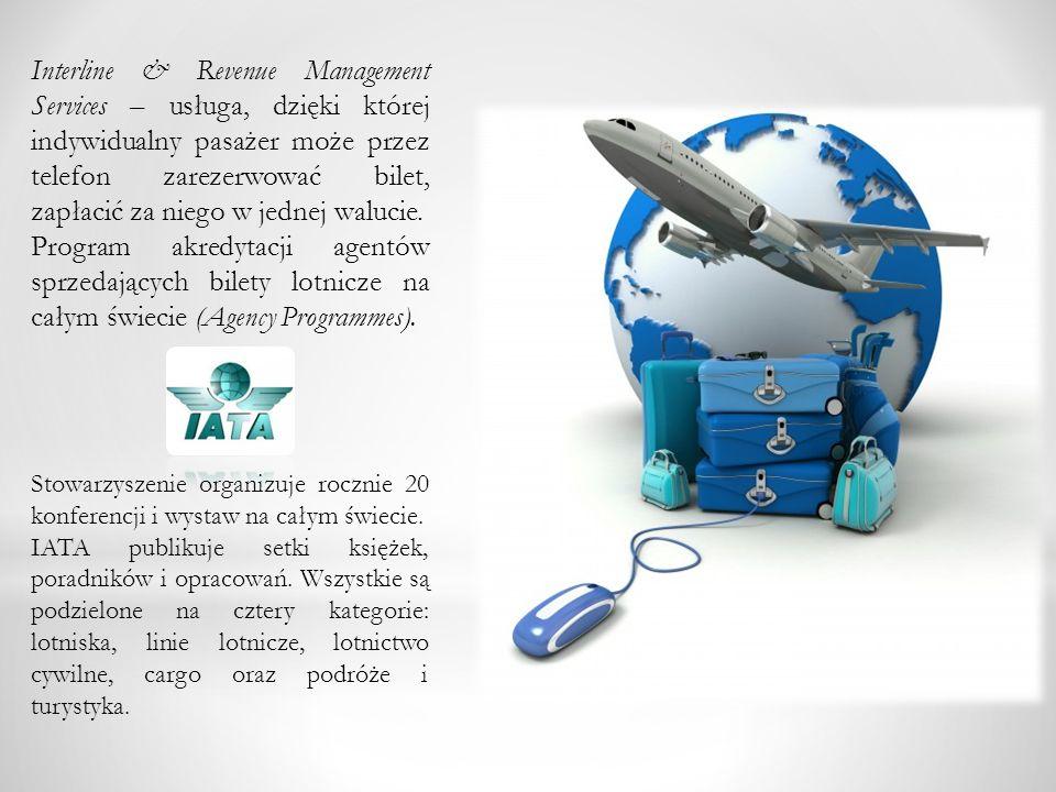 Interline & Revenue Management Services – usługa, dzięki której indywidualny pasażer może przez telefon zarezerwować bilet, zapłacić za niego w jednej