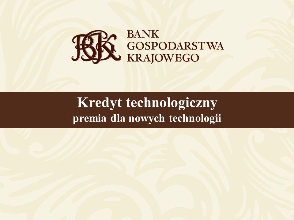 12 Kredyt technologiczny – premia dla nowych technologii KOSZTY KWALIFIKOWANE c.d.