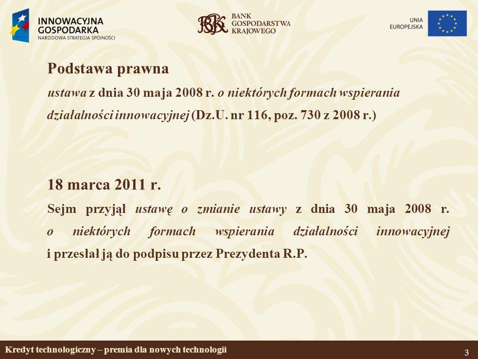 4 Działanie 4.3 KREDYT TECHNOLOGICZNY (POIG 2007-2013) – c.d.