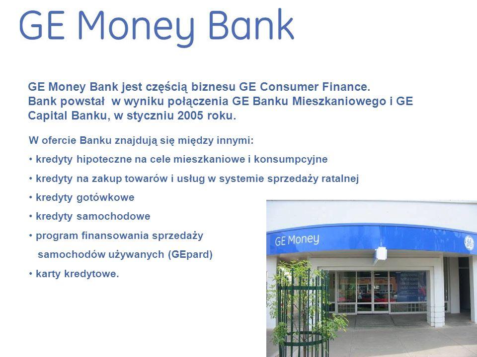 GE Money Bank jest częścią biznesu GE Consumer Finance.