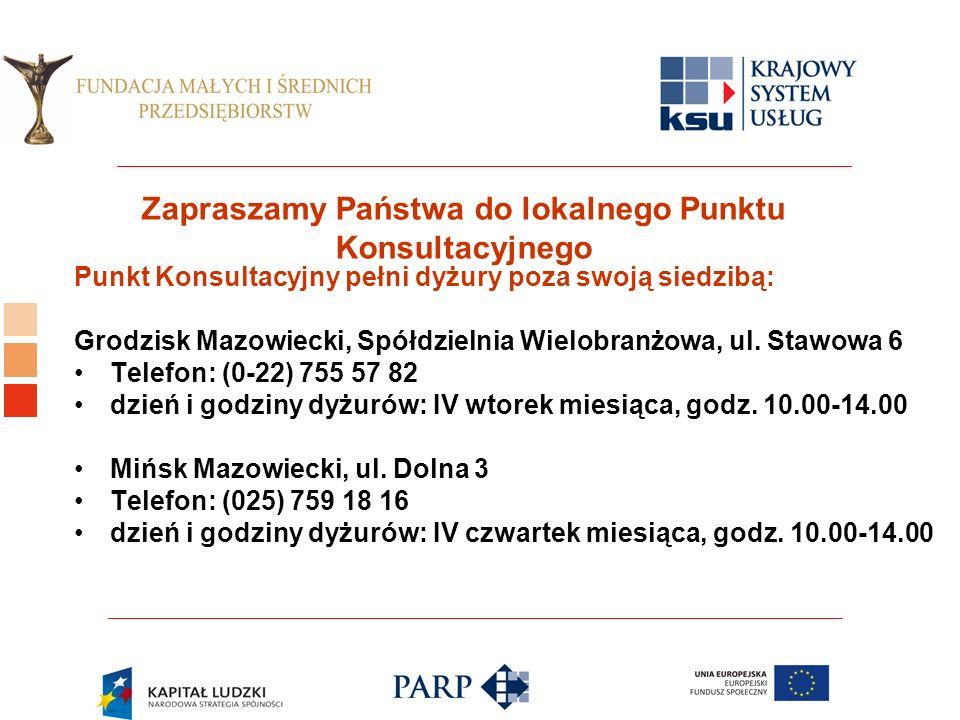 Logo ośrodka KSU Zapraszamy Państwa do lokalnego Punktu Konsultacyjnego Punkt Konsultacyjny pełni dyżury poza swoją siedzibą: Grodzisk Mazowiecki, Spółdzielnia Wielobranżowa, ul.