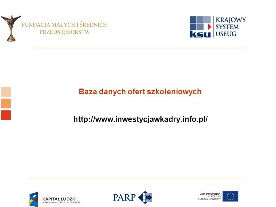 Logo ośrodka KSU Baza danych ofert szkoleniowych http://www.inwestycjawkadry.info.pl/