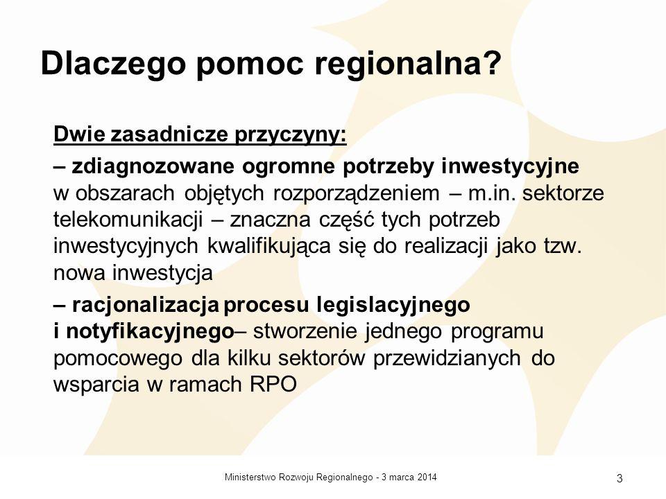 3 marca 2014Ministerstwo Rozwoju Regionalnego - 4 Pomoc regionalna + dodatkowe warunki Komisja Europejska uwarunkowała akceptację udzielania pomocy regionalnej na rozwój sieci szerokopasmowych w ramach rozporządzenia od wprowadzenia do kryteriów wyboru projektów warunków charakterystycznych dla pomocy w tym obszarze ocenianej na podstawie art.