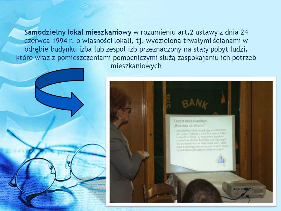 Samodzielny lokal mieszkaniowy w rozumieniu art.2 ustawy z dnia 24 czerwca 1994 r. o własności lokali, tj. wydzielona trwałymi ścianami w odrębie budy