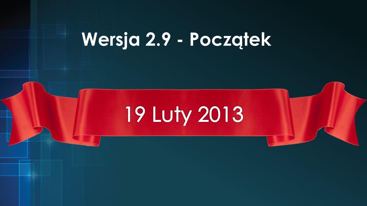 Przyjrzyjmy się zachodzącym zmianom… Co nowego w wersji 2.9.