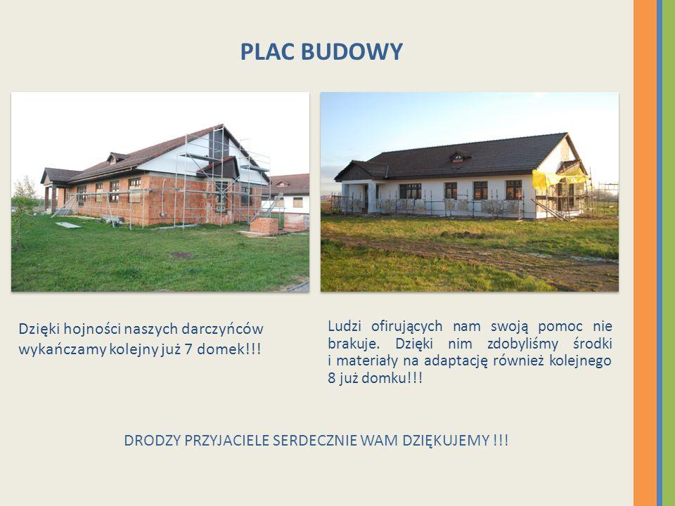Dzięki hojności naszych darczyńców wykańczamy kolejny już 7 domek!!! Ludzi ofirujących nam swoją pomoc nie brakuje. Dzięki nim zdobyliśmy środki i mat